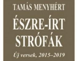 Tamás Menyhért: Észre-írt strófák verseskötet bemutató