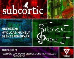 Subcortic ★ Heartkiller ★ Silence Gone ★ Low-Down