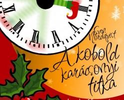 A kobold karácsonyi titka - mesejáték –A Szabad Színház előadása