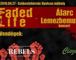 Faded Life - Lemezbemutató koncert