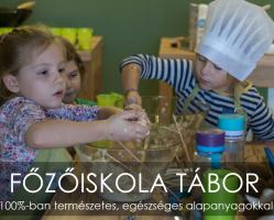 FŐZŐISKOLA TÁBOR