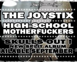 The Joystix, High-School Motherfuckers (Fr), Helo Zep!, Sniffyction