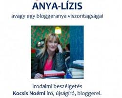 Anya-lízis, avagy egy bloggeranya viszontagságai