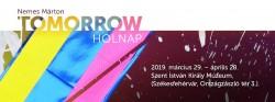 Tomorrow – Nemes Márton festőművész kiállítása