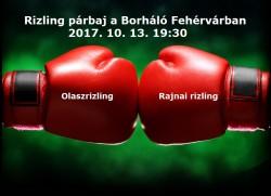 Rizling párbaj a Borháló Fehérvárban