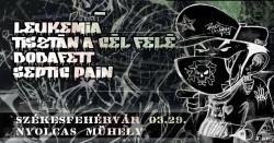 Leukémia, Tisztán A Cél Felé, Bobafett, Septic Pain # Nyolcas Műhely