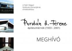 PORDÁN H. FERENC ÉPÍTÉSZMÉRNÖK (1933 - 2001)  Emlékkiállítás MEGNYITÓ