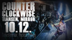 Counter Clockwise ★ Tiansen ★ Mirror