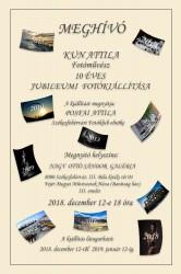 Kun Attila Fotóművész 10 éves jubileumi kiállítása.