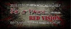 End of Paradise 10 éves koncert + Red Vision