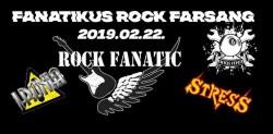 Fanatikus Rock Farsang: Rock Fanatic / Stress / Ironia koncert # Nyolcas Műhely