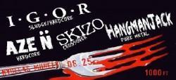 IGOR, Skizo, AZE N, Hangmanjack # Nyolcas Műhely