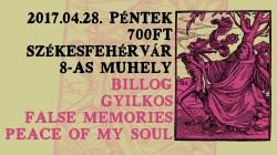 Billog, Gyilkos, Peace of my Soul, False Memories # Nyolcas Műhely