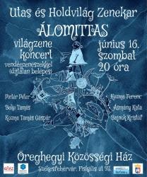 Álomittas - az Utas és Holdvilág Zenekar koncertje