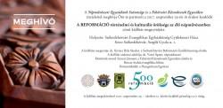 A  REFORMÁCIÓ történelmi és kulturális öröksége az élő népművészetben kiállítás