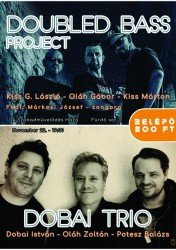 Doubled Bass Project & Dobai Trió koncert