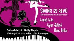 Swing és revü – Kalandozás a múlt század első évtizedeiben