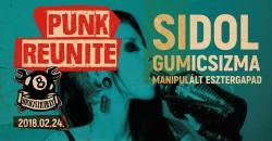 Punk Reunite! Sidol / Gumicsizma / Manipulált Esztergapad