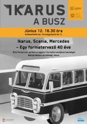 Ikarus, Scania, Mercedes – Egy formatervező 40 éve