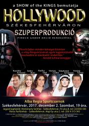 SHOW of the Kings - HOLLYWOOD Székesfehérváron!