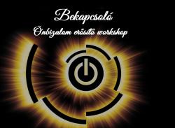 Bekapcsoló - önbizalom erősítő workshop