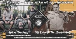 Ati Edge & The Shadowbirds és Naked Truckers