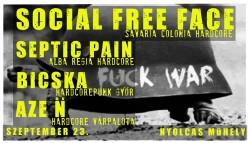 Social Free Face, Bicska, Septic Pain, AZE N # Nyolcas Műhely
