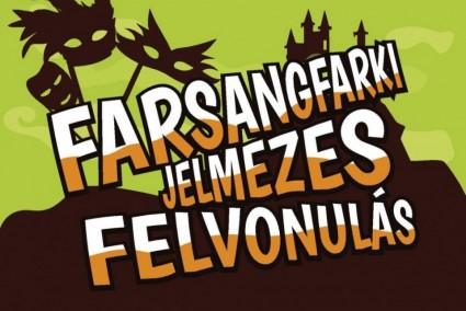 """Farsangfarki jelmezes felvonulás és """"Asszonyfarsang"""""""