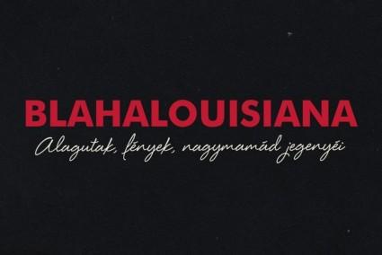 Blahalouisiana /vendég:The Bluebay Foxes